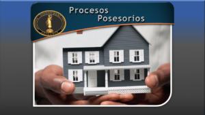 Procesos Posesorios