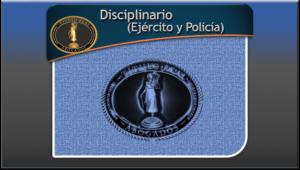 Disciplinario (Ejército y Policía)