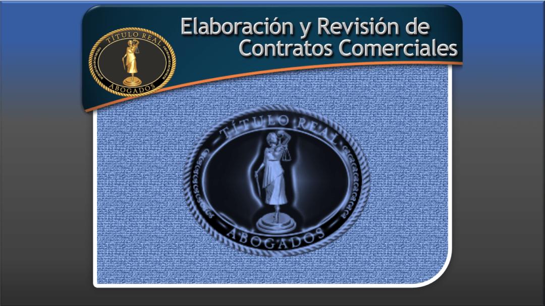 Elaboración y Revisión de Contratos Comerciales
