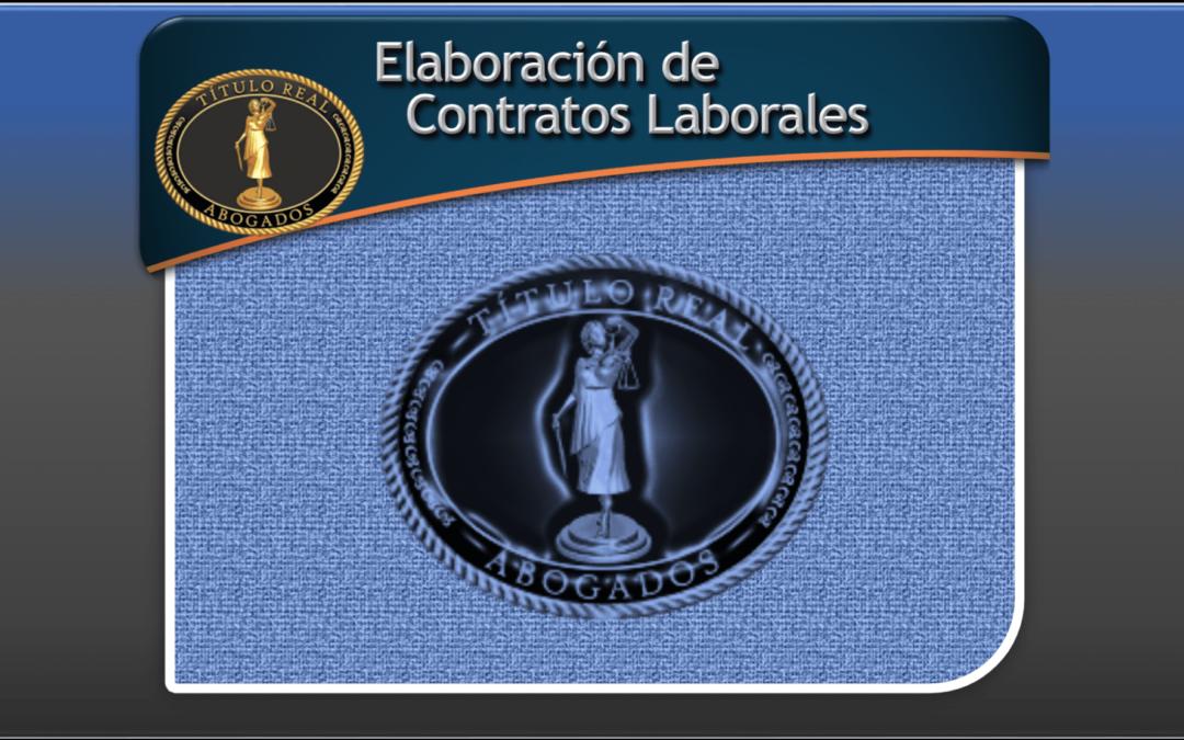 Elaboración de Contratos Laborales