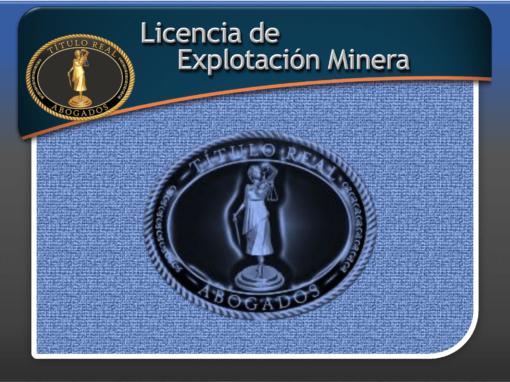 Licencia de Explotación Minera