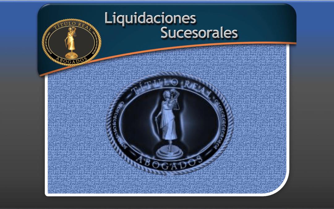 Liquidaciones Sucesorales