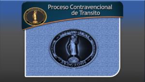 Proceso Contravencional de Transito
