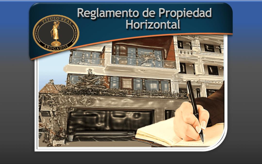 Reglamento de Propiedad Horizontal