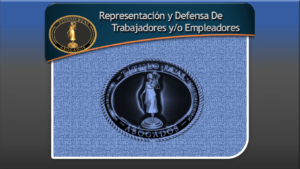 Representación y Defensa De Trabajadores y/o Empleadores