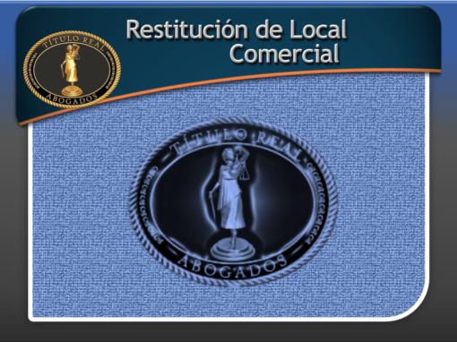 Restitución de Local Comercial