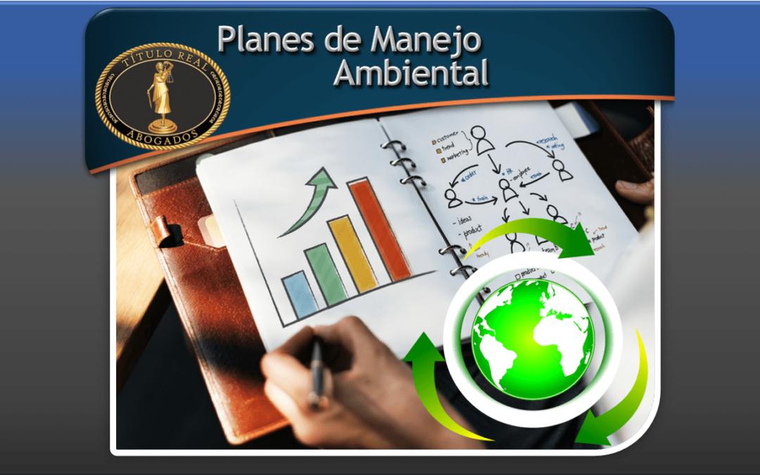 Planes de Manejo Ambiental